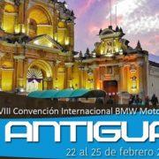 Convención Internacional de Mototurismo  Antigua – Guatemala