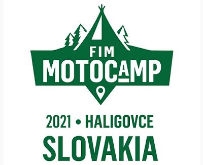 Motocamp FIM 2021 que se celebrará en Haligovce (Slovakia) del 28 al 30 de julio de 2021.