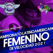 Moto Charlas FIM LA. Campeonato Latinoamericano Femenino de Velocidad 2021